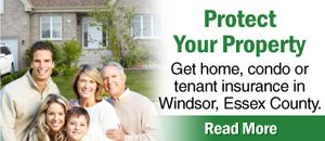 Get home, condo or tenant insurance in Windsor, Essex County.