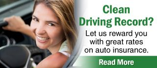 Let us reward you with great rates on auto insurance.